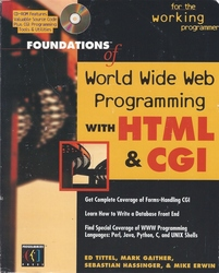 Foundations of World Wide Web Programming with HTML & CGI